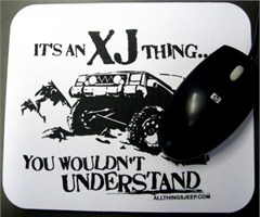 Mousepad - It's an XJ Thing
