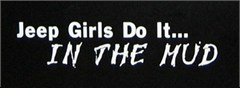 """""""Jeep Girls Do It In The Mud"""" Decal (small)"""