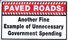 Paved Roads Decal: Another Fine Example of Unnecessary Government Spending Sticker