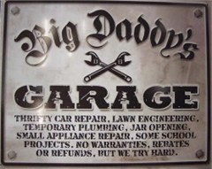 """Big Daddy's Garage"" Sign"