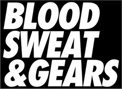 """Blood, Sweat, and Gears"" White Windshield Decal"