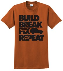 """Build, Break, Fix, Repeat"" Unisex Short Sleeved Shirt with Wrangler"