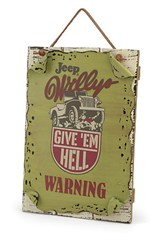 "Jeep� ""Give 'em Hell"" Warning Sign"