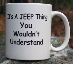 Jeep Coffee Mug: It' a Jeep Thing