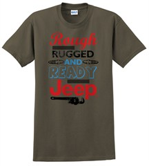 "CLOSEOUT - ""Rough Rugged and Ready"" Unisex Tee - Olive"