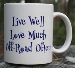 Off-Road Mug - Live Well, Love Much, Off-Road Often
