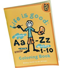 Life is good Children's Coloring Book