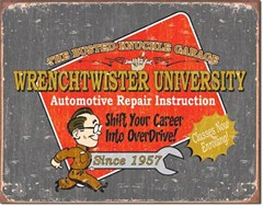 Wrenchtwister University, Automotive Repair Instruction Garage Sign