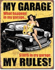 My Garage My Rules Metal Wall Sign