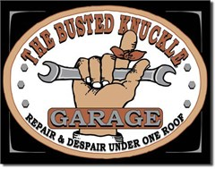 Busted Knuckle Garage Metal Wall Sign