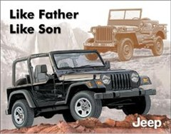 Jeep Tin Sign: Like Father Like Son