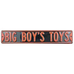 """Big Boys Toys"" Street Sign"