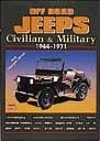 Off-Road Jeeps: Civilian & Military 1944- 1971