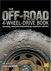The Off-Road 4-Wheel Drive Book: Choosing, Using and Maintaining Go Anywhere Vehicles Hardcover Book