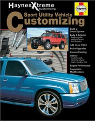 Haynes Xtreme Customizing SUV Customizing Soft Cover Book