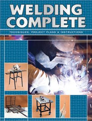 Welding: Techniques, Project Plans & Instructions Softcover Book
