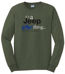 """It's a Jeep Thing"" LONG sleeve tee ((Military Green)"