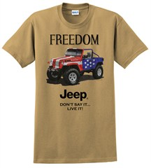 Freedom - Jeep - Don't Say It, Live It - Men's Tee