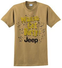 Wanna Get Dirty Jeep T-Shirt (Khaki)