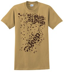 Jeep Mudslingers, Only in a Jeep, Mud Splattered Tee