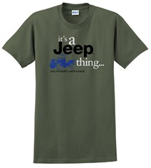 """It's a Jeep Thing"" T-Shirt (Olive)"