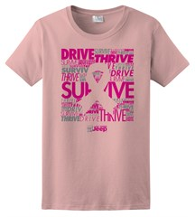 "Pink Ribbon ""Drive, Survive, Thrive"" Women's Short Sleeved Shirt in Pink"
