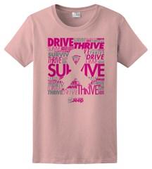 "Pink Ribbon ""Drive, Survive, Thrive"" Women's Short Sleeved Shirt"