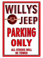 "Willys Jeep Parking Only - All Others Others Will Be Towed Metal Sign, 12""x18"""