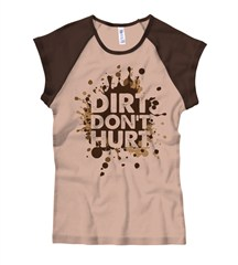 "Women's ""Dirt Don't Hurt"" Brown and Tan Cap Sleeve Shirt"